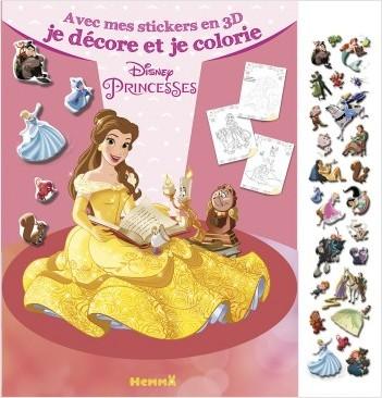 DISNEY PRINCESSES - Avec mes stickers en 3D, je décore et je colorie