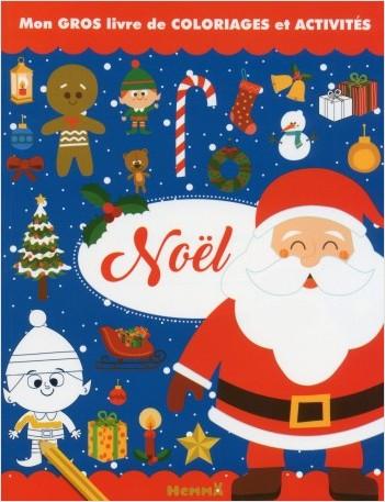 Mon gros livre de coloriages et activités - Noël