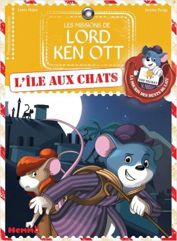 Les missions de Lord Ken Ott, tome 1: L'île aux chats
