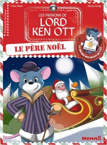 Les missions de Lord Ken Ott, tome 3 : Le père Noel