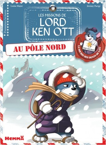 Les missions de Lord Ken Ott, tome 4 : Au pôle nord