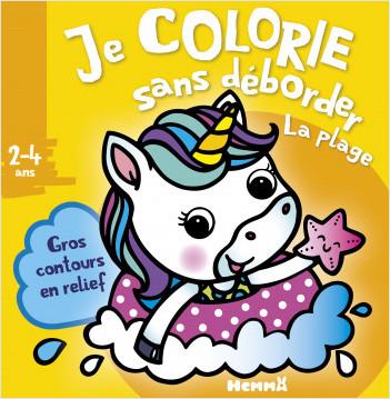 Je colorie sans déborder - La plage - Bloc de coloriages aux contours épais pailletés et en relief - dès 2 ans