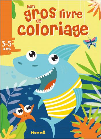 Mon gros livre de coloriage - Requin - 192 pages de coloriages - dès 3 ans
