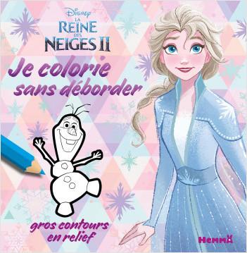 Disney La Reine des Neiges 2 - Je colorie sans déborder - Livre de coloriage avec bords en relief - Dès 3 ans