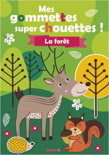 Mes gommettes super chouettes - La forêt - Livre de décors à compléter avec des gommettes - dès 3 ans