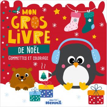 Mon P'tit Hemma - Mon gros livre de Noël - Gommettes à placer dans des décors, coloriages et stickers - Dès 3 ans