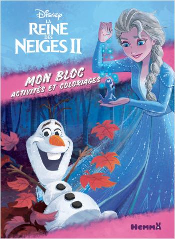 Disney La Reine des Neiges 2 - Mon bloc - Activités et coloriages - Bloc d'activités et de coloriages - Dès 5 ans