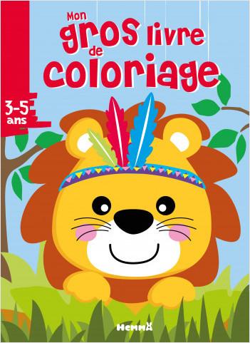 Mon gros livre de coloriage - Lion - 192 pages de  coloriages - Dès 3 ans
