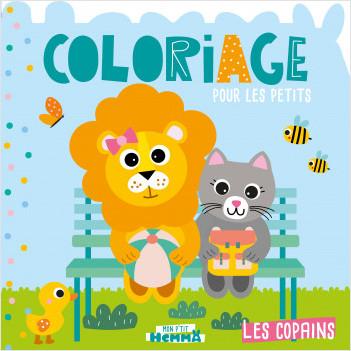 Mon P'tit Hemma - Coloriage pour les petits - Les copains - Album de coloriage - Dès 3 ans
