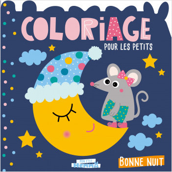 Mon P'tit Hemma - Coloriage pour les petits - Bonne nuit - Album de coloriage - Dès 3 ans
