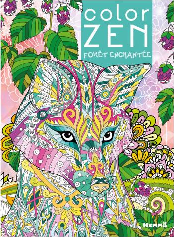 Color Zen - Forêt enchantée - Livre de coloriage détente - Dès 7 ans