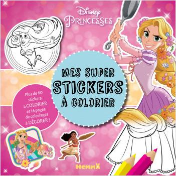 Disney Princesses - Mes super stickers à colorier - Bloc de stickers à colorier - Dès 4 ans
