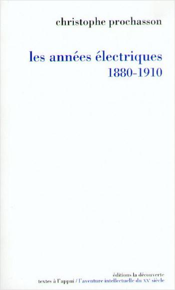 Les années électriques (1880-1910)