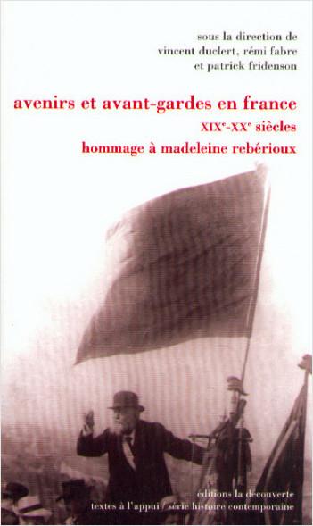 Avenirs et avant-gardes en France, XIXe-XXe siècles