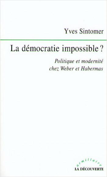 La démocratie impossible ?