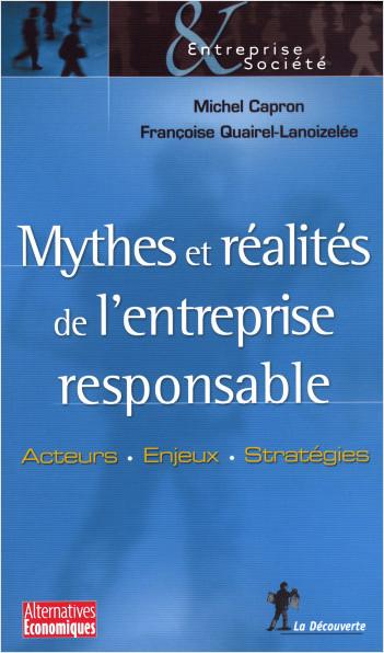 Mythes et réalités de l'entreprise responsable