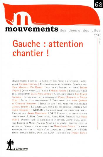 Gauche : attention chantier !
