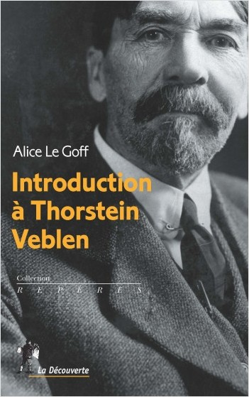 INTRODUCTION TO THORSTEIN VEBLEN