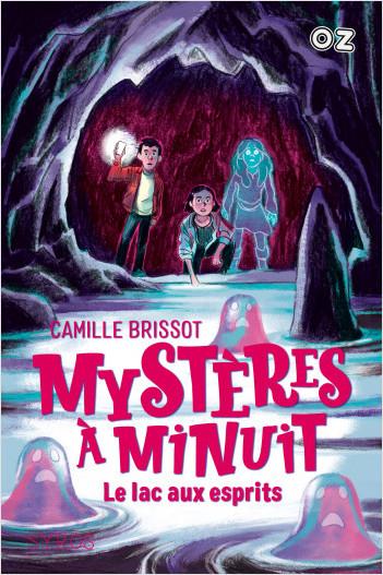 Mystères à Minuit - Tome 3 : Le lac aux esprits - collection OZ