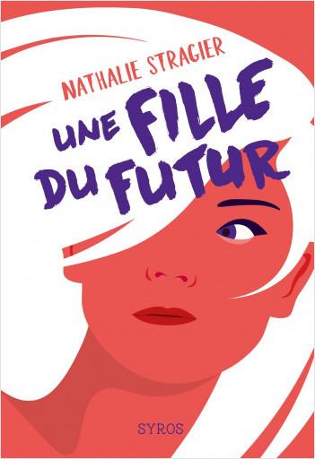Une fille du futur : L'intégrale
