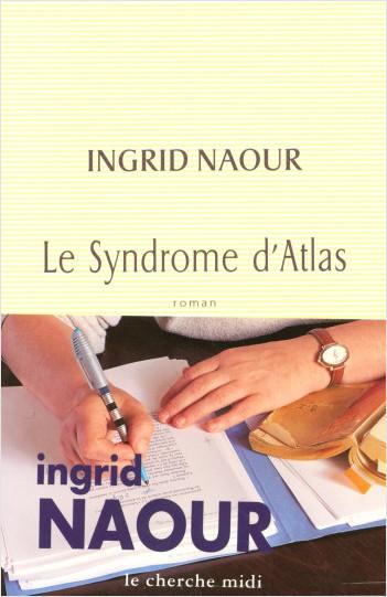 Le syndrome d'Atlas