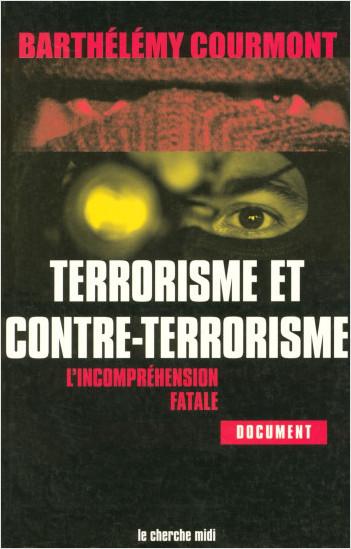 Terrorisme et contre terrorisme