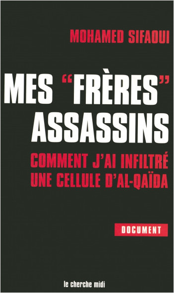 "Mes ""frères"" assassins"