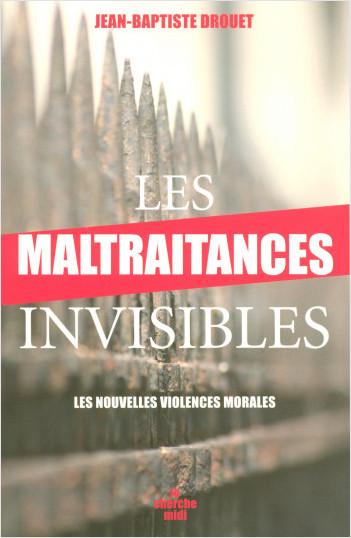 Les maltraitances invisibles