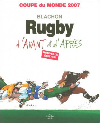 Rugby d'avant, rugby d'après