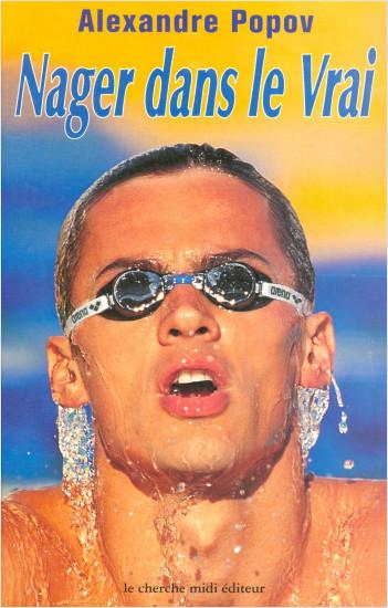 Nager dans le vrai
