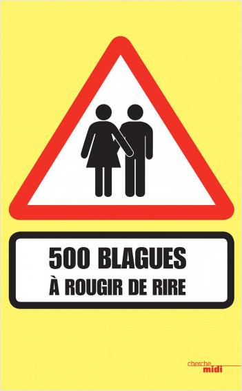 500 blagues à rougir de rire