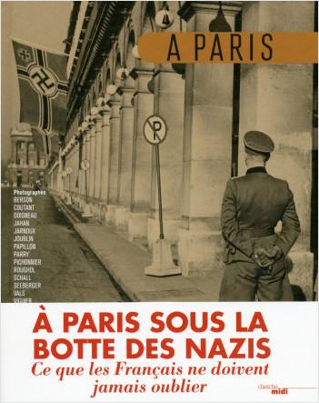 À Paris sous la botte des nazis