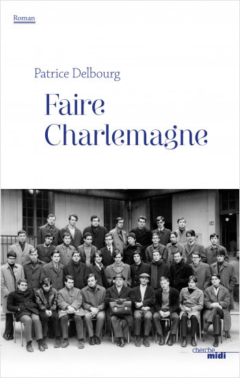 Faire Charlemagne