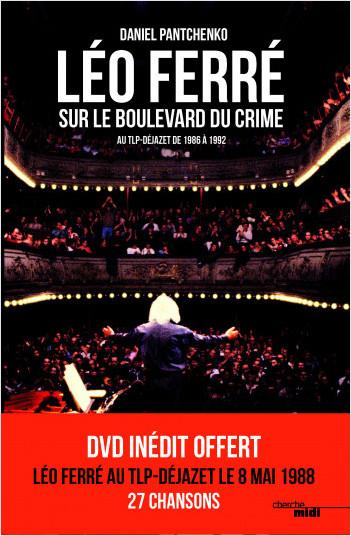 Léo Ferré sur le boulevard du crime