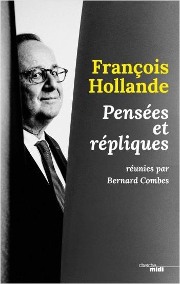 François Hollande, pensées et répliques
