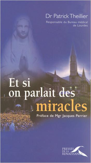 Et si on parlait des miracles