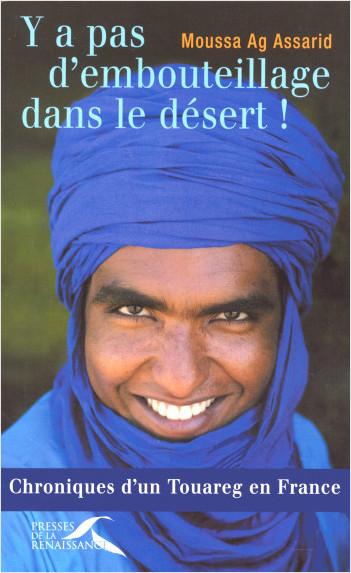 Y a pas d'embouteillage dans le désert !