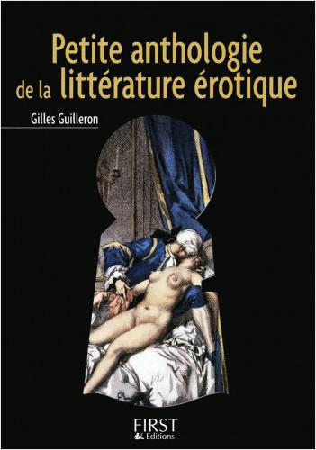 Le Petit livre de - Petite anthologie de la littérature érotique