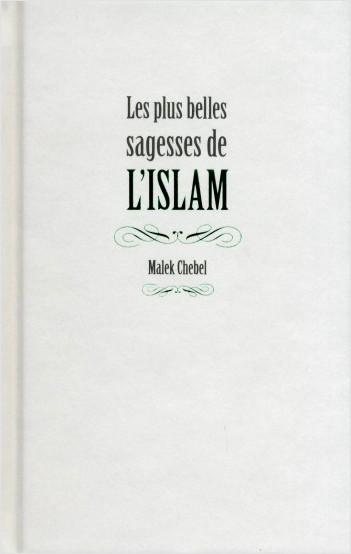 Les plus belles sagesses de l'Islam