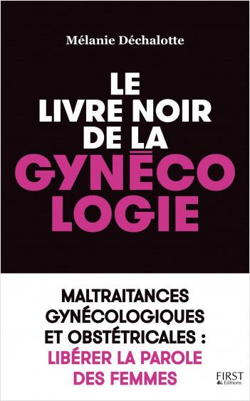 Le livre noir de la gynécologie