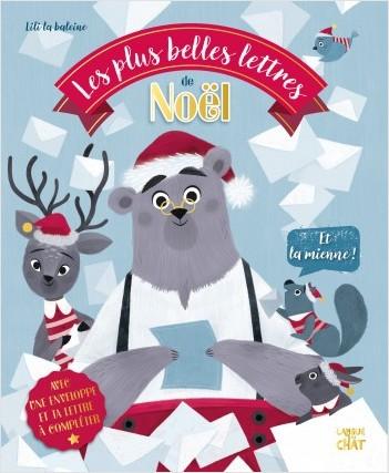 Les plus belles lettres de Noël (et la mienne !) - Album illustré avec lettre pour le Père Noël offerte - Dès 2 ans