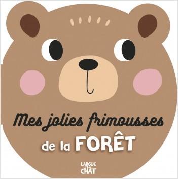 Jolies frimousses - Mes jolies frimousses de la forêt