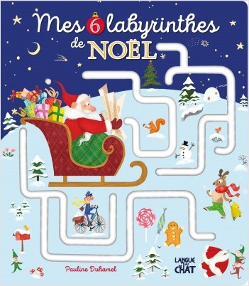 Mes 6 labyrinthes de Noël