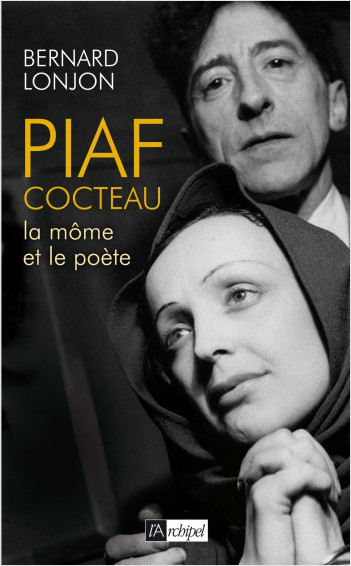Piaf-Cocteau - La Môme et le poète