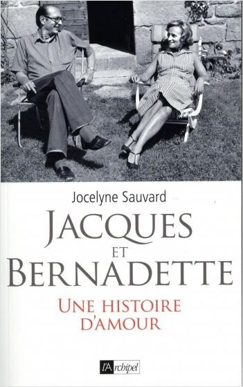 Jacques et Bernadette - Une histoire d'amour