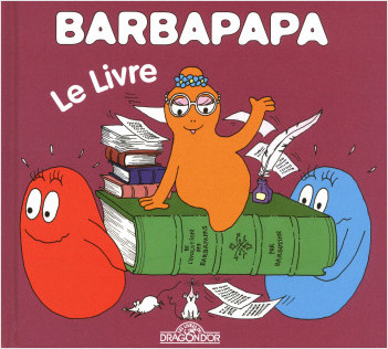 Barbapapa - Le livre