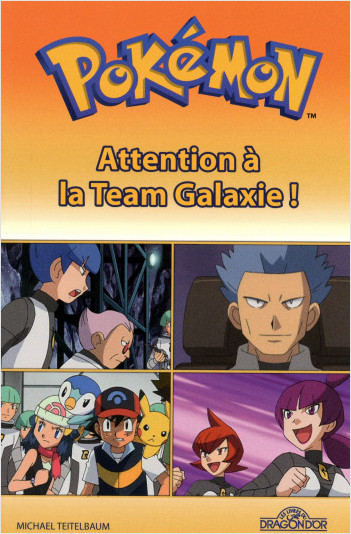 Pokémon - Attention à la Team Galaxie !