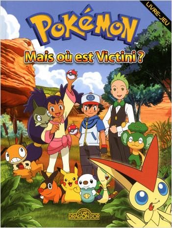 Pokémon - Mais où est Victini ?