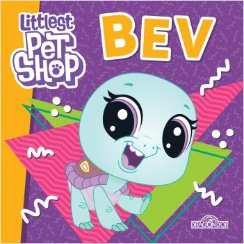 Littlest Pet Shop - Petit album - Bev