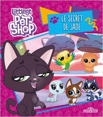 Littlest Pet Shop - Le secret de Jade